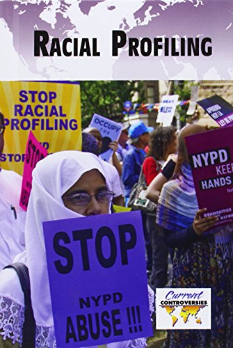 9780737772234: Racial Profiling (Current Controversies)