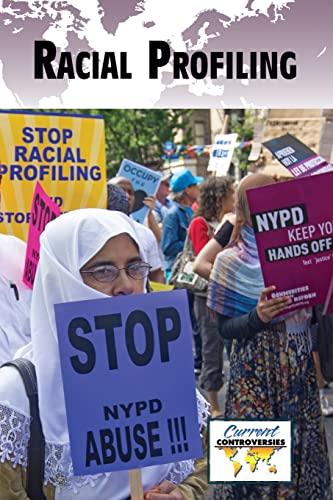 9780737772241: Racial Profiling (Current Controversies)