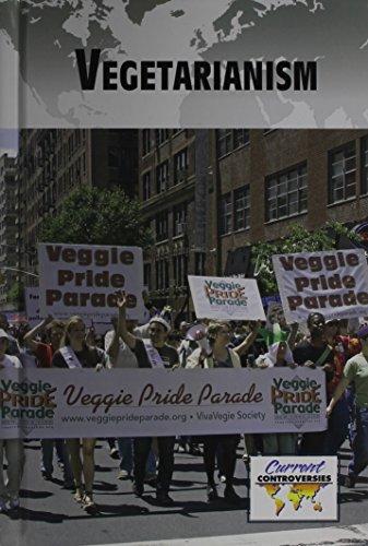 9780737772272: Vegetarianism (Current Controversies)
