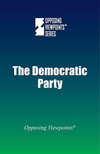 9780737772524: The Democratic Party (Opposing Viewpoints)