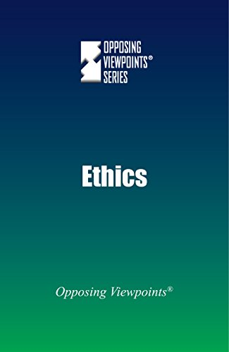 9780737772609: Ethics (Opposing Viewpoints)