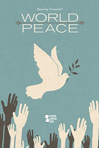 9780737773040: World Peace (Opposing Viewpoints)