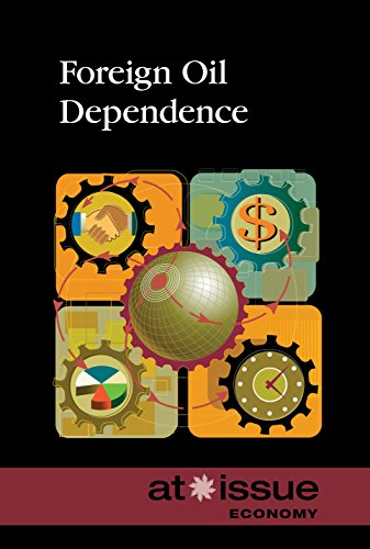9780737773682: Foreign Oil Dependence (At Issue)