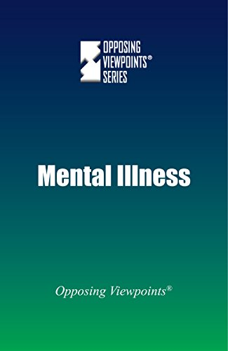 9780737775136: Mental Illness (Opposing Viewpoints)