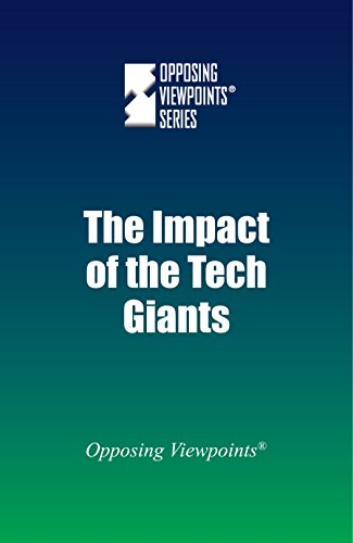 The Impact of the Tech Giants: Greenhaven Press Staff