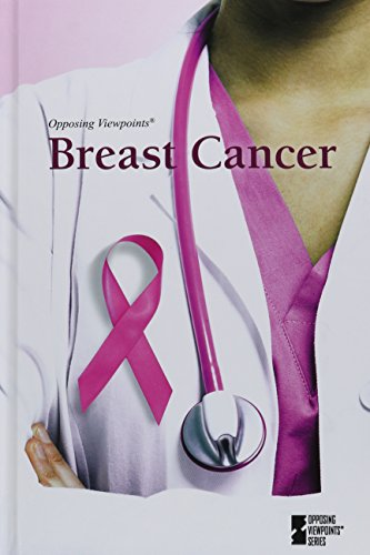 9780737775501: Breast Cancer (Opposing Viewpoints)