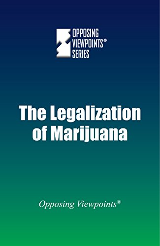 9780737775563: The Legalization of Marijuana (Opposing Viewpoints)