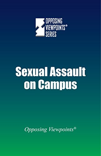 Sexual Assault on Campus (Opposing Viewpoints)