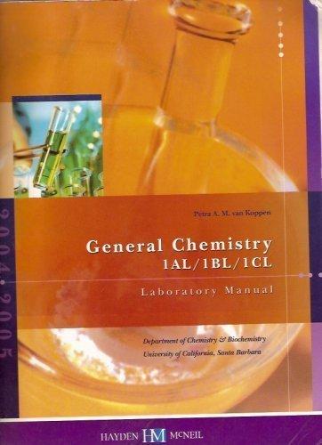 9780738011820: General Chemistry Laboratory Manual (University of California, Santa Barbara, 1AL, 1BL, 1Cl)