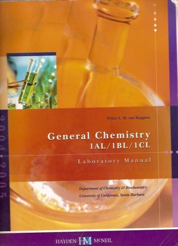 9780738011820: General Chemistry Laboratory Manual (University of California, Santa Barbara, 1AL, 1BL, 1Cl)