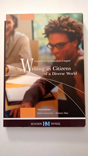 Writing as Citizens of a Diverse World, 3rd Edition: Miami University- Deprtment of English