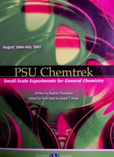 9780738021645: PSU Chemtrek: Small-Scale Experiments for General Chemistry (August 2006-July 2007, For Penn State)