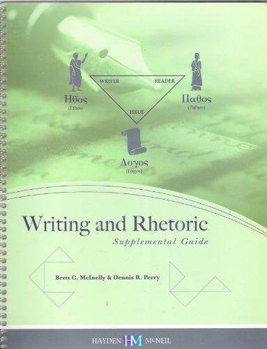 9780738024134: Writing and Rhetoric Supplemental Guide (English150)