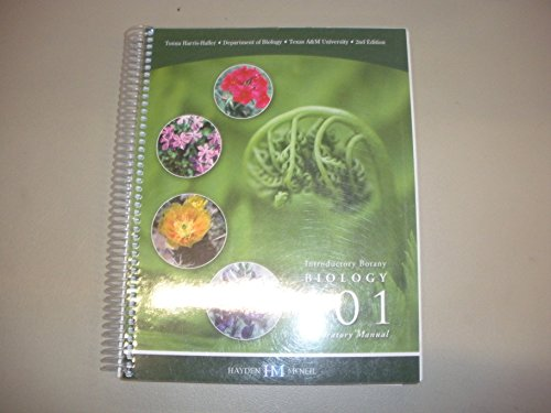 Biology 101 Introductory Botany Laboratory Manual 2nd Edition Custom Edition for Texas A&M ...