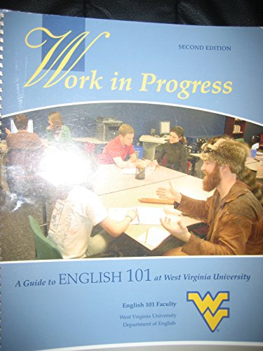 9780738029801: work in progress (a guide to english 101 at wvu)