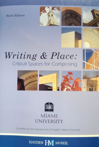 9780738032122: Writing & Place: Critical Spaces for Composing, Miami University