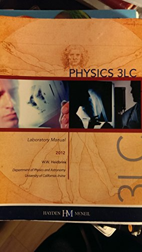 9780738034584: Physics 3LC Laboratory Manual (University of California Irvine)