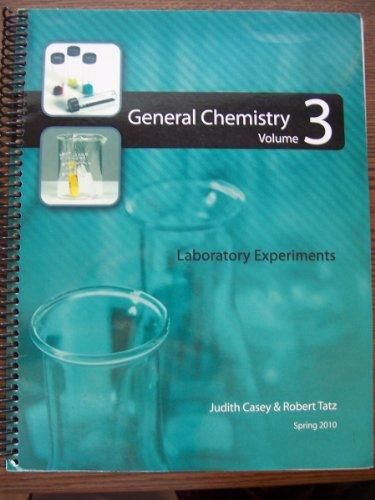 9780738035581: General Chemistry, Volume 3, Laboratory Experiments, The Ohio State University