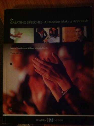 9780738036168: Creating Speeches a Decision-making Approach 3rd Edition