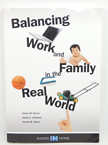 9780738040011: Balancing Work and Family in the Real World