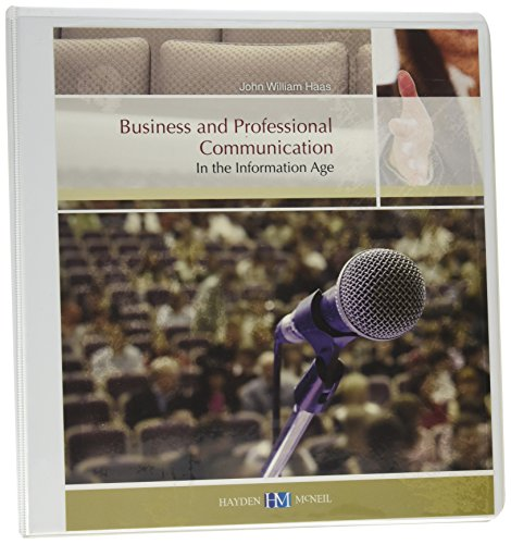 9780738040615: Business and Professional Communication In the Information Age
