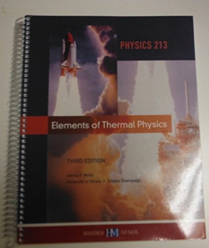 9780738041193: Physics 213: Elements of Thermal Physics Third Edition