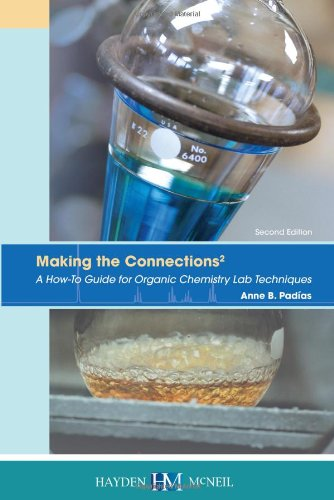 Making the Connections 2: A How-To Guide: Padias, Dr. Anne