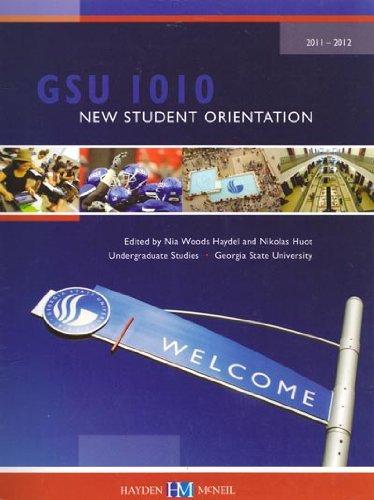 9780738041643: GSU 1010 New Student Orientation (GSU 1010 NEW STUDENT ORIENTATION 2011-2012)