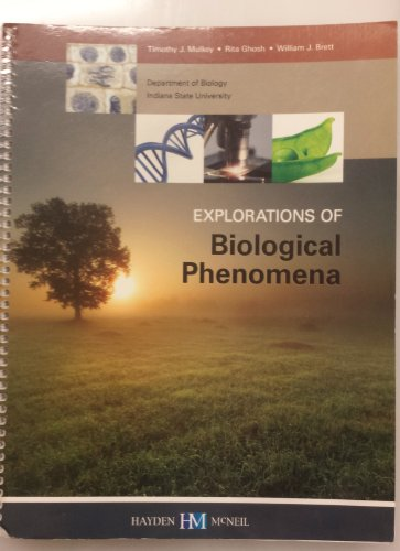 9780738041780: Explorations of Biological Phenomena (Department of Biology Indiana State University)