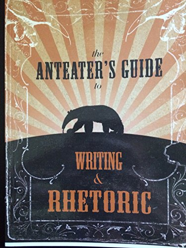 9780738043906: Anteater's Guide to Writing & Rhetoric 3rd Edition