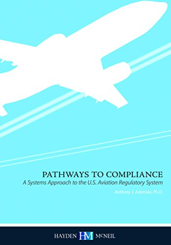 9780738045900: Pathways to Compliance: A Systems Approach to the U.S. Regulatory System