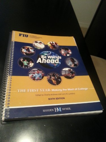 9780738051536: First Year: Making the Most of College (Be Worlds Ahead, FIU EDITION)