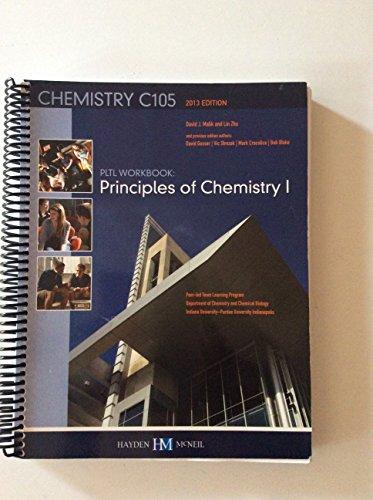 PLTL Workbook: Principles of Chemistry I (Chemistry: Lin Zhu/David Malik