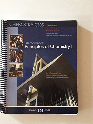 9780738052779: PLTL Workbook: Principles of Chemistry I (Chemistry C105 2013 Edition, IUPUI)