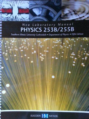 9780738053752: Physics 253B/255B New Laboratory Manual
