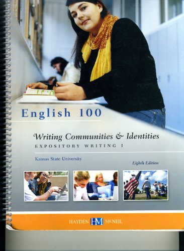 9780738054780: English 100 Writing Communities & Identities 8th Edition Kansas State University