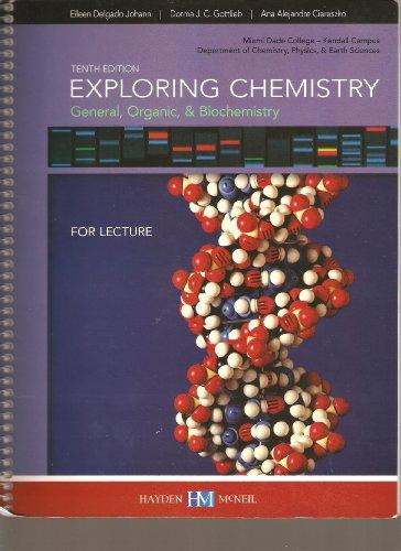9780738056050: Exploring Chemistry General, Organic, & Biochemistry