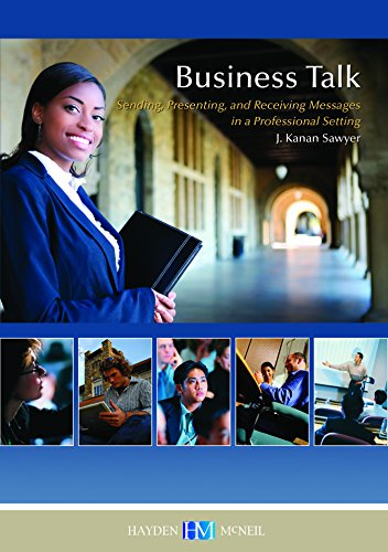 9780738056319: Business Talk: Sending, Presenting, and Receiving Messages in a Professional Setting