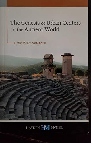9780738063768: The Genesis of Urban Centers in the Ancient World