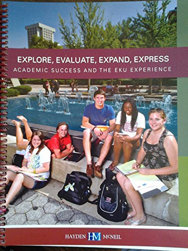 9780738065878: Explore, Evaluate, Expand, Express Academic Success and the EKU Experience