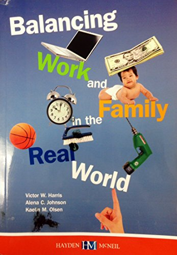 9780738065991: Balancing Work and Family in the Real World