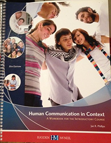9780738066721: Human Communication in Context: A Workbook for the Introductory Course