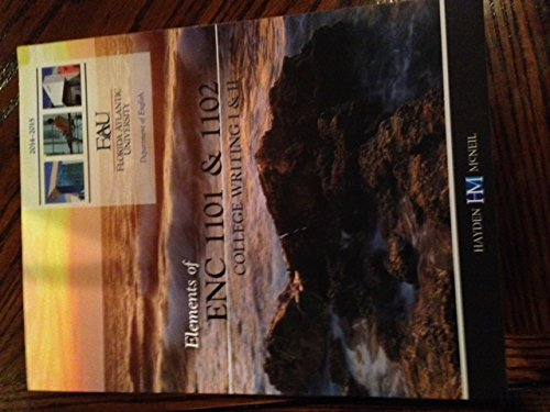 9780738067933: ELEMENTS OF ENC 1101 & 1102 COLLEGE WRITING I & II