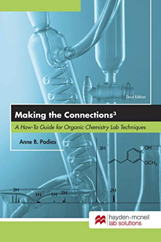 9780738074368: Making the Connections 3: A How-To Guide for Organic Chemistry Lab Techniques, Third
