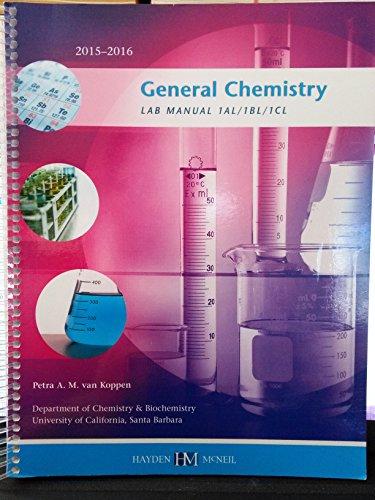 General Chemistry LAB MANUAL 1AL/1BL/1CL Department of: Koppen, Petra A.M.van