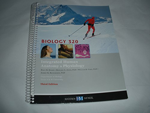 Biology 320 Integrated Human Anatomy & Physiology: Stacy B. Stoops,