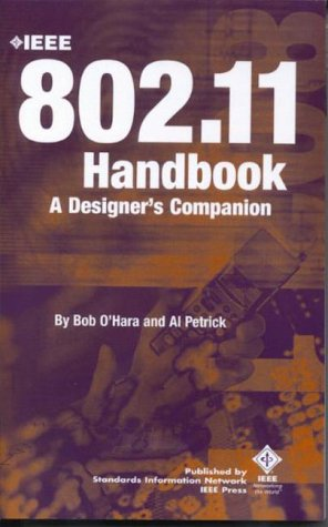 9780738118550: The IEEE 802.11 Handbook: A Designer's Companion