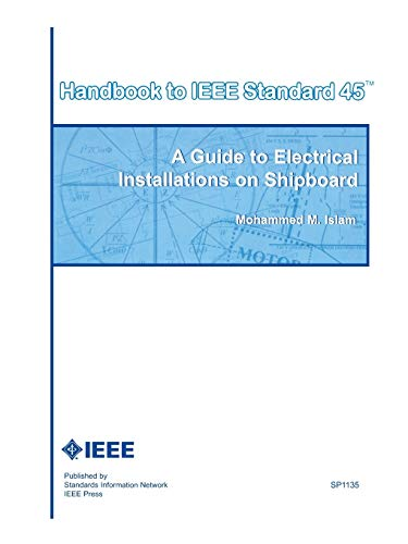 9780738141015: Handbook to IEEE Standard 45: A Guide to Electrical Installations on Shipboard