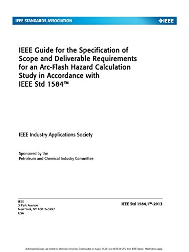 9780738188652: IEEE 1584.1-2013 IEEE Guide for the Specification of Scope and Deliverable Requirements for an Arc-Flash Hazard Calculation Study in Accordance with IEEE Std 1584(TM)