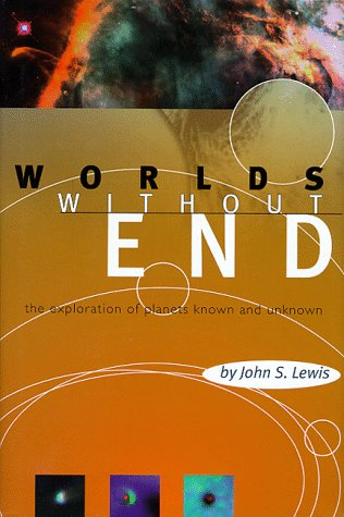 9780738200118: Worlds Without End: The Exploration Of Planets Known And Unknown (Helix Books)